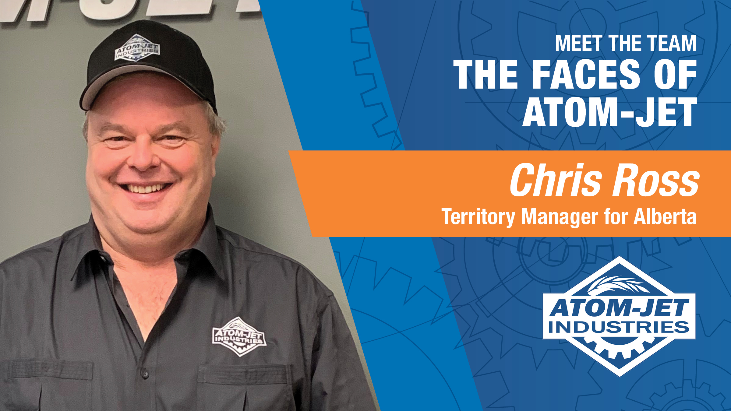 Atom-Jet Team Member, Chris Ross, Territory Manager for Alberta